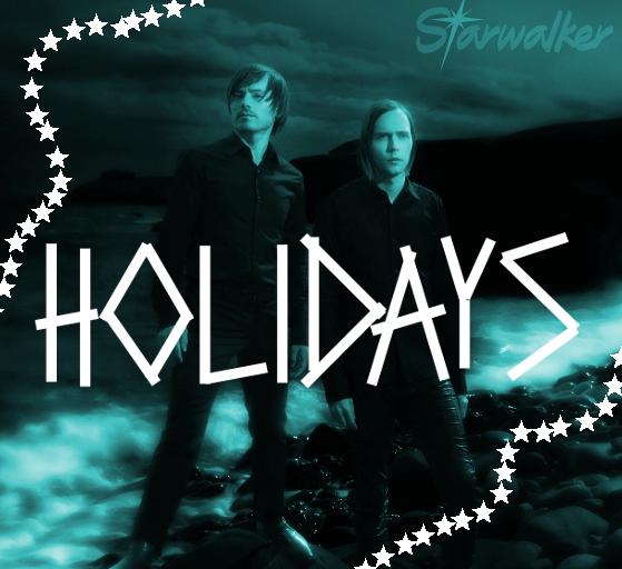 Starwalker veröffentlichen Holidays
