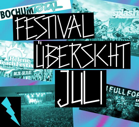 Festival Übersicht – JULI