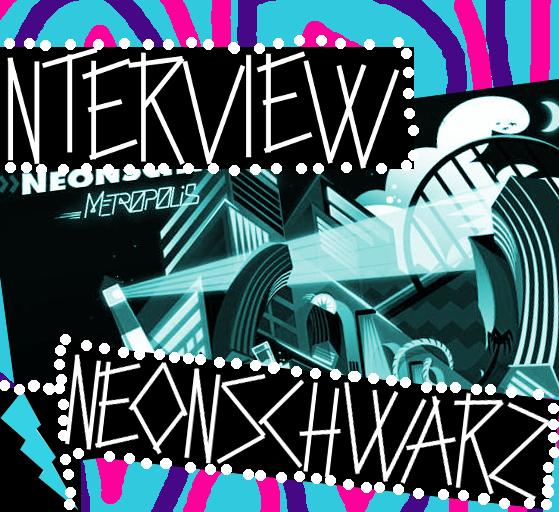 Im Interview: NEONSCHWARZ