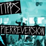 TIPP: PIERREVERSION #12
