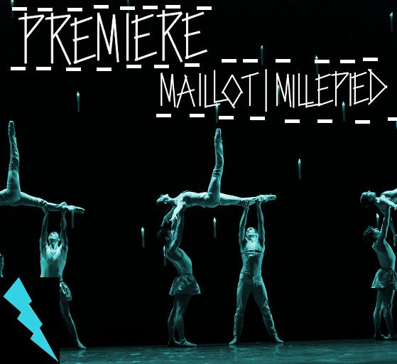 WIE WAR DIE PREMIERE: Maillot | Millepied