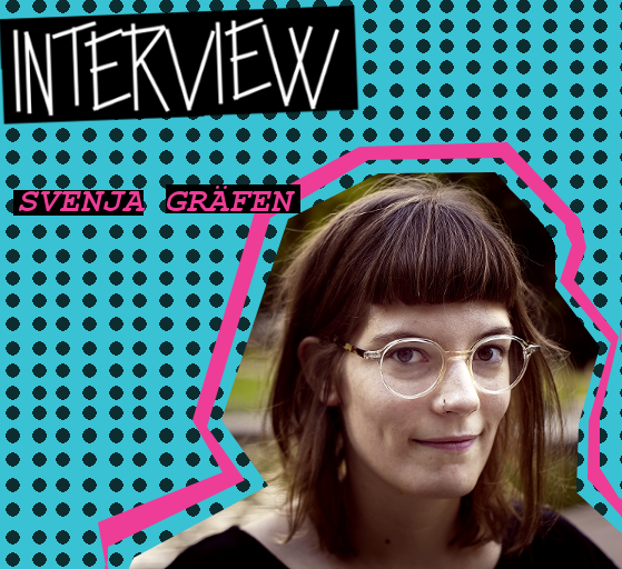 INTERVIEW: SVENJA GRÄFEN