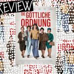REVIEW: DIE GÖTTLICHE ORDNUNG
