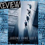 VERLOSUNG + REVIEW: JUGEND OHNE GOTT