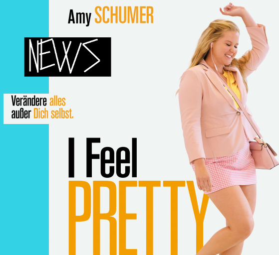 NEWS: I FEEL PRETTY